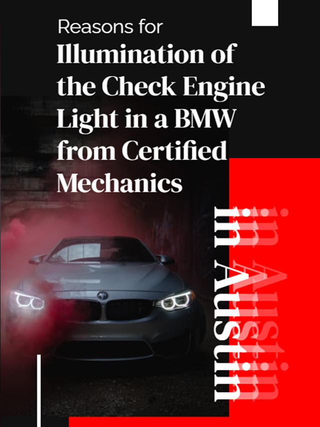 Reasons for Illumination of the Check Engine Light in a BMW from Certified Mechanics in Austin